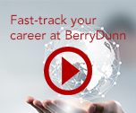 Fast-Track Your Career at BerryDunn